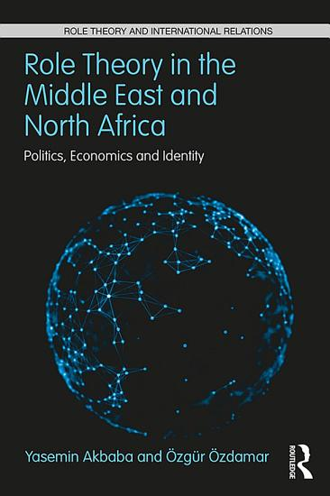 Role Theory in the Middle East and North Africa PDF