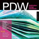 PDW, Publication Design Workbook