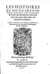 Les histoires de Dictis Cretensien, traitant de guerres de Troye
