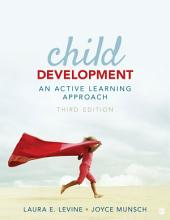 Child Development: An Active Learning Approach, Edition 3