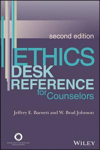 Ethics Desk Reference for Counselors Book