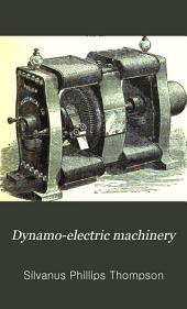 Dynamo-electric Machinery: A Manual for Students of Electrotechnics