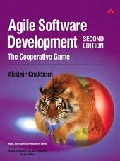 Agile Software Development: The Cooperative Game, Edition 2