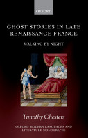 Ghost Stories in Late Renaissance France PDF