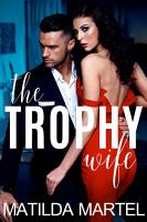 The Trophy Wife PDF
