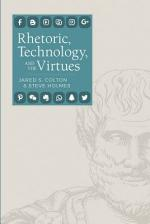 Rhetoric, Technology, and the Virtues
