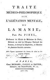 Traité médico-philosophique sur l'aliénation mentale ou la manie: avec figures représentant des formes de crâne ou des portraits d'aliénés