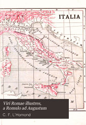 Viri Romae illustres: a Romulo ad Augustum. Distinguished men of Rome from Romulus to Augustus