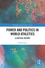 Power and Politics in World Athletics