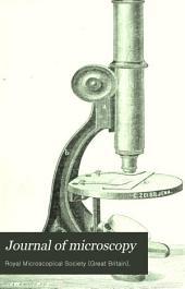 Journal of Microscopy: Volume 16