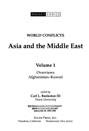 World Conflicts: Overviews, Afghanistan-Kuwait