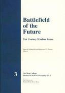 Battlefield of the Future   21st Century Warfare Issues PDF