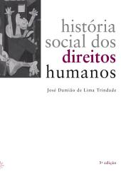 História social dos direitos humanos: Edição 3