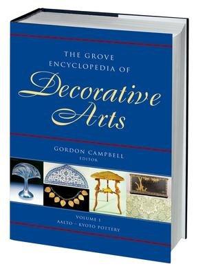 The Grove Encyclopedia of Decorative Arts PDF