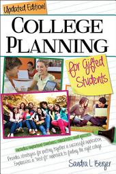College Planning for Gifted Students: Choosing and Getting into the Right College, Edition 4