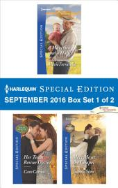 Harlequin Special Edition September 2016 Box Set 1 of 2: A Maverick and a Half\Her Texas Rescue Doctor\Meet Me at the Chapel