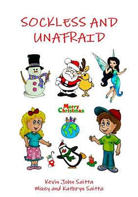 Sockless and Unafraid