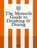 The Monocle Guide to Drinking and Dining PDF