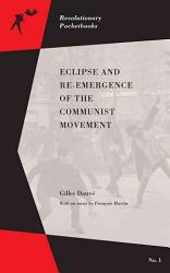 Eclipse and Re emergence of the Communist Movement PDF