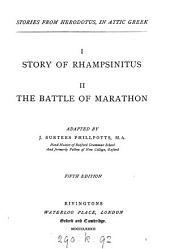 Stories from Herodotus in Attic Greek. i. Story of Rhampsinitus. ii. The battle of Marathon. Adapted by J.S. Phillpotts