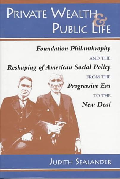 Download Private Wealth and Public Life Book