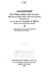 Leadership: By William Belden Noble Lectures Delivered at Sanders Theatre, Harvard University, December, 1907