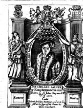 The Life and Raigne of King Edward the Sixt