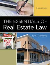 The Essentials of Real Estate Law: Edition 3