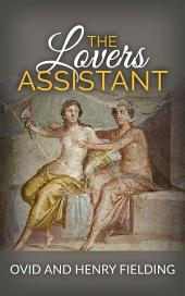 The Lovers Assistant; Or, New Art of Love