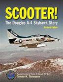 Scooter   the Douglas A 4 Skyhawk Story PDF