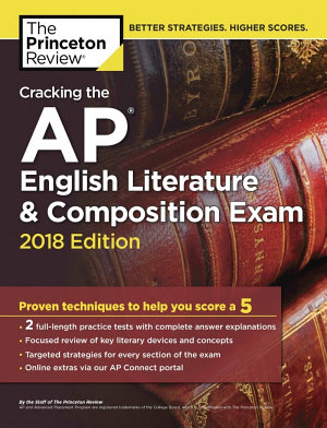 Cracking the AP English Literature and Composition Exam  2018 Edition