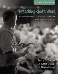 Preaching God's Word, Second Edition