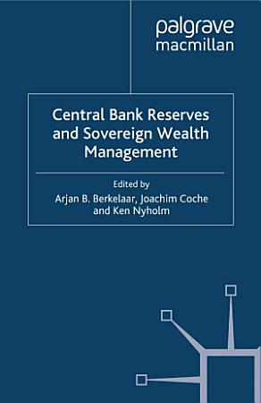Central Bank Reserves and Sovereign Wealth Management PDF