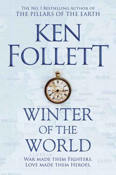 Winter Of The World The Century Trilogy 2
