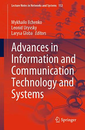 Advances in Information and Communication Technology and Systems PDF