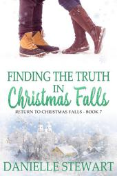 Finding the Truth in Christmas Falls