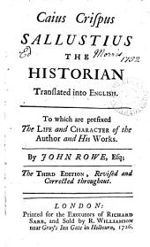 Caius Crispus Sallustius the historian made English, by J. Rowe