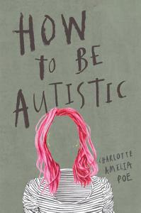How To Be Autistic Book