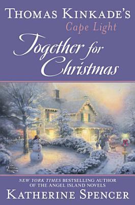 Thomas Kinkade s Cape Light  Together for Christmas