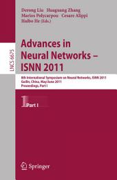 Advances in Neural Networks -- ISNN 2011: 8th International Symposium on Neural Networks, ISNN 2011, Guilin, China, May 29--June 1, 2011, Proceedings, Part 1