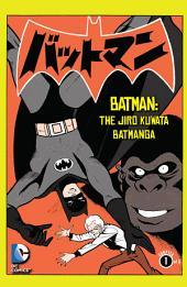 Batman: The Jiro Kuwata Batmanga (2014-) #10