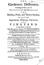The Gardener s Dictionary  containing the methods of cultivating     the     garden      conservatory and vineyard  Abridg d from the folio edition  etc PDF