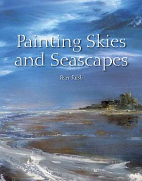 Painting Skies and Seascapes PDF