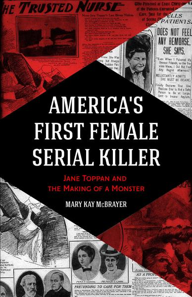 Download America s First Female Serial Killer Book