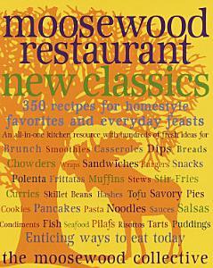 Moosewood Restaurant New Classics Book