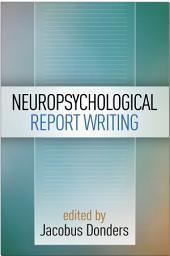 Neuropsychological Report Writing