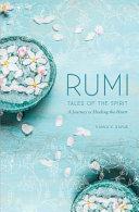 Rumi: Tales of the Spirit