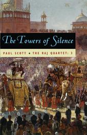 The Raj Quartet, Volume 3: The Towers of Silence