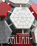 A Walk Across Dalian