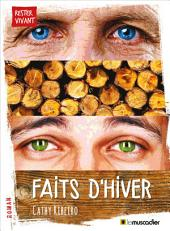 Faits d'hiver: Un roman intergénérationnel